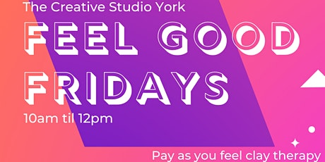 Feel Good Fridays tickets
