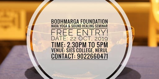 BodhMarga's Free Nada Yoga & Sound Therapy for Students at SIES, Nerul