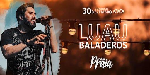 Luau do Baladeros ~ Farol Praia Salinas