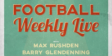 Football Weekly Podcast - Live (A-Live-O!) in Dublin tickets