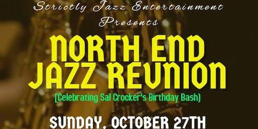 North End Jazz Reunion (Celebrating Sal Crocker's Birthday Bash)