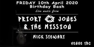 Birthday Bash - Priory Jones & The Mission + Mick Stewart