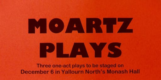 Moartz Plays - Presents  Three, One-Act Play