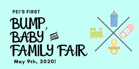 PEI Bump, Baby & Family Fair  tickets