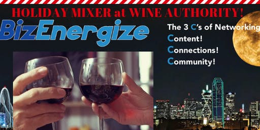 BizEnergize Holiday Mixer Party 2019 at Wine Authority!
