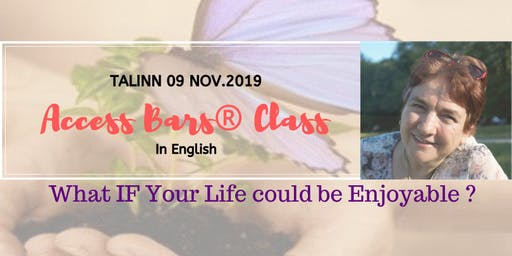 ACCESS BARS ® CLASS IN ENGLISH  in TALLINN