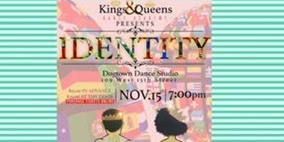 "Kings&Queens Dance Academy Presents ""IDENTITY"""