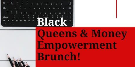 Black Queens and Money Empowerment Brunch tickets