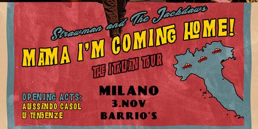 Strawman & The Jackdaws // Le Tendenze @Barrio's Milano