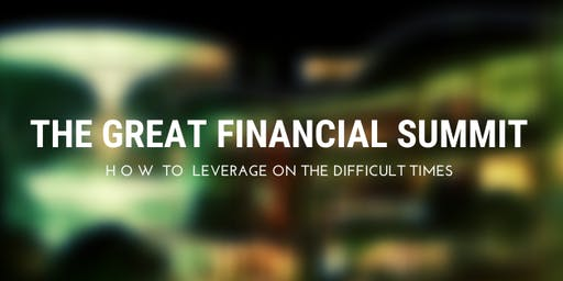 THE GREAT FINANCIAL SUMMIT