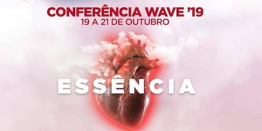 Conferência Wave 2019 (ESSÊNCIA)