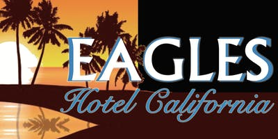 Los Bambinos Present: The Eagles Hotel California