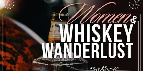 Women & Whiskey Wanderlust a new experience in Cleveland for the ladies tickets