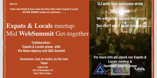 Mid WebSummit get-together with Expats & Locals Meetup@Downtown - DJ- by the River Tagus