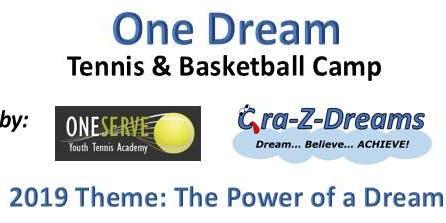 One Dream Tennis & Basketball Camp