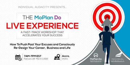 Individual Audacity Presents… The MoPlan Do Live Experience - Accra, Ghana