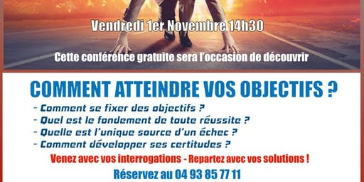 COMMENT ATTEINDRE VOS OBJECTIFS