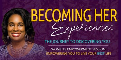 Becoming Her! The Journey to Discovering You