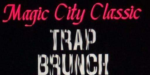 Magic City Classic Trap Brunch