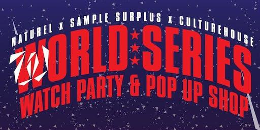 World Series Watch Party & Naturel Pop Up Shop