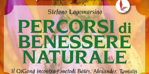 Presentazione libro Percorsi di benessere naturale di Stefano Lagomarsino