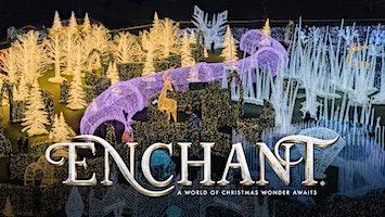 Enchant Christmas -- World's Largest Christmas Light Maze & Market
