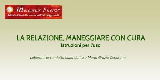 La relazione, maneggiare con cura con Maria Grazia Ceparano