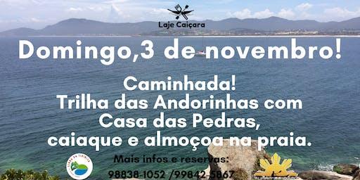 Domingo  3 de novembro!!Trilha das Andorinhas com Retorno de caiaque!!