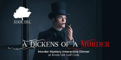 Murder Mystery Dinner at **** Hill - A DICKENS OF A MURDER