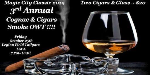 Cognac & Cigars 3rd Annual Smoke OWT