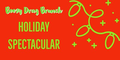Holiday Spectacular Drag Brunch