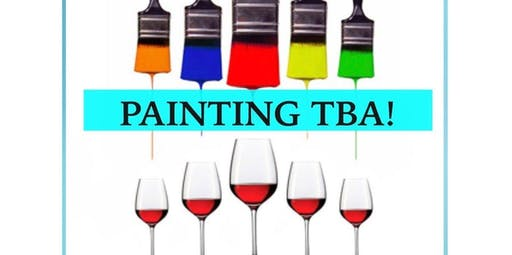 Paint Night-Painting TBA!  (2019-10-26 starts at 7:00 PM)