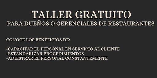 Atención dueños o gerenciales de restaurantes