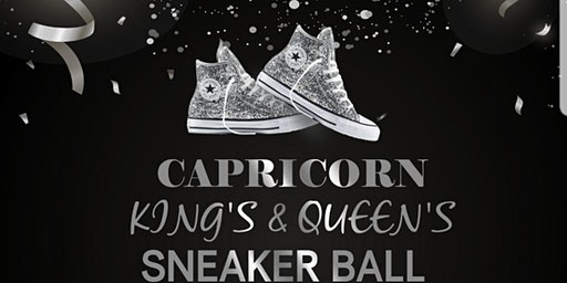 CAPRICORN KINGS & QUEENS SNEAKER BALL