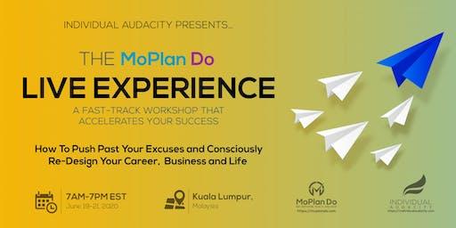 Individual Audacity Presents… The MoPlan Do Live Experience - Kuala Lumpur
