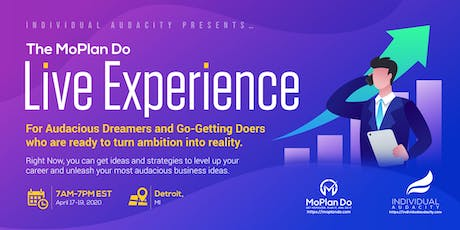 Individual Audacity Presents… The MoPlan Do Live Experience - Detroit, MI tickets