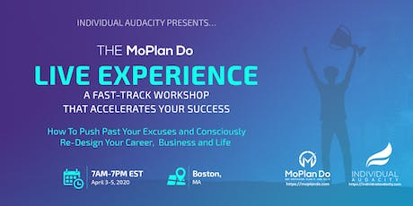 Individual Audacity Presents… The MoPlan Do Live Experience - Boston, MA tickets