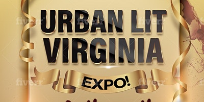 Virginia Urban Lit Expo! & entrepreneur formal