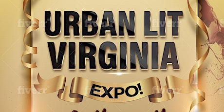 Virginia Urban Lit Expo! & entrepreneur formal  tickets