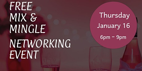 Free Mix and Mingle Networking Event tickets