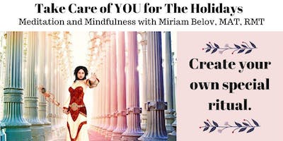 Take Care of You for The Holidays