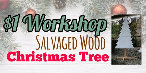 $1  Workshop,  Christmas Tree