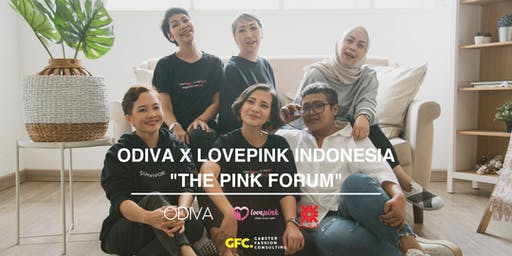 BREAST CANCER AWARENESS: THE PINK FORUM by ODIVA X LOVEPINK INDONESIA