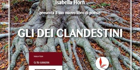 Presentazione del libro Gli Dei clandestini di Isabella Horn biglietti