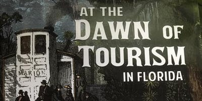"""Third Thursday Lecture – November 21 Stowe expert - John Foster – """"At the Dawn of Tourism  in Florida"""""""