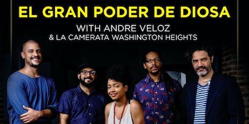 """""""El Gran Poder de Diosa + Andre Veloz"""""""