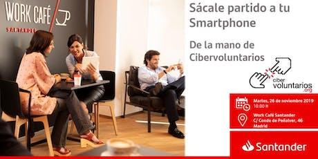 Sácale partido a tu Smartphone de la mano de Cibervoluntarios tickets