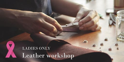 Dromedary Leather Crafting Workshop (LADIES ONLY)