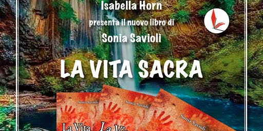 Presentazione del libro la Vita sacra di Isabella Horn Baldelli