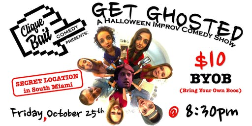 Get Ghosted: A Halloween Improv Show - presented by Clique Bait Comedy